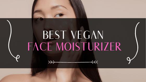 best vegan face moisturizer
